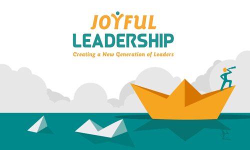 Joyful Leadership